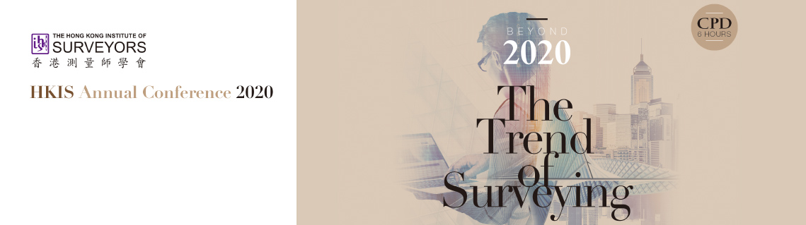 The Hong Kong Institute of Surveyors - Annual Conference 2020